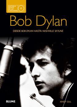 Bob Dylan. Historias detrás de las canciones