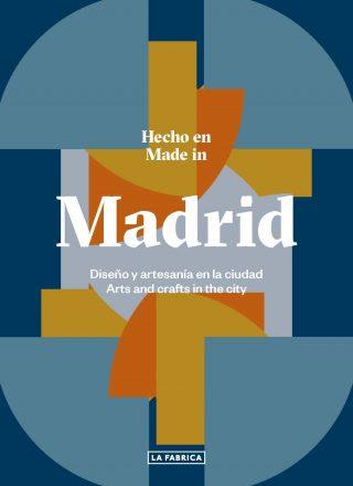 Hecho en Madrid.