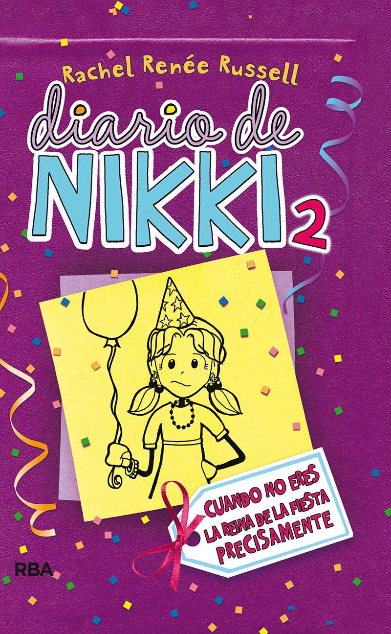 Diario de Nikki 2. Cuando no eres la reina de la fiesta precisamente.
