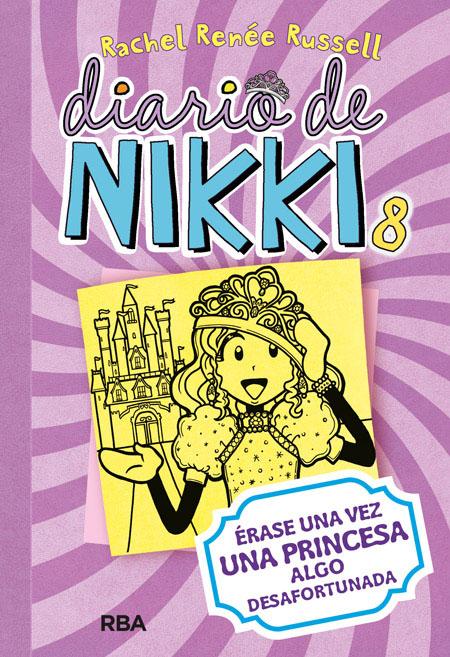 Diario de Nikki 8: Érase una vez una princesa algo desafortunada