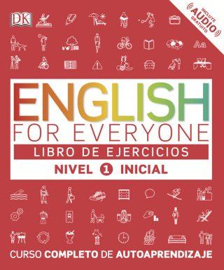 English for everyone (Ed. en español) Nivel Inicial 1  - Libro de ejercicios