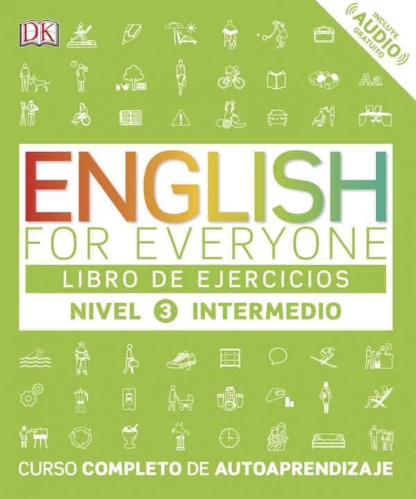 English for everyone (Ed. en español) Nivel intermedio - Libro de ejercicios