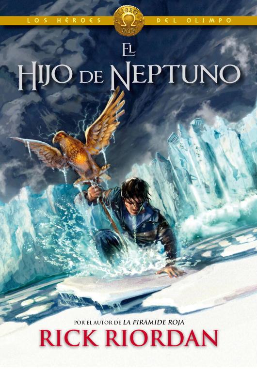 El hijo de Neptuno (Los héroes del Olimpo 2)