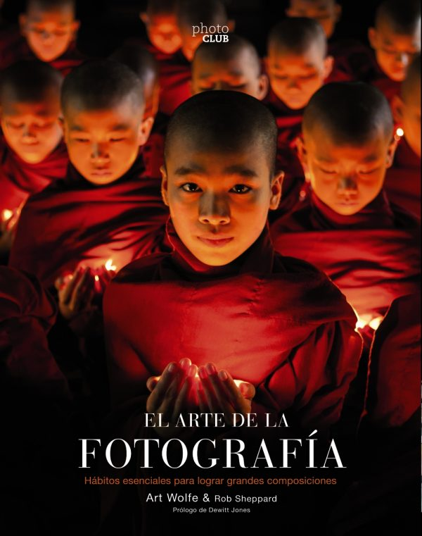 El arte de la fotografía  (2ª Edición)