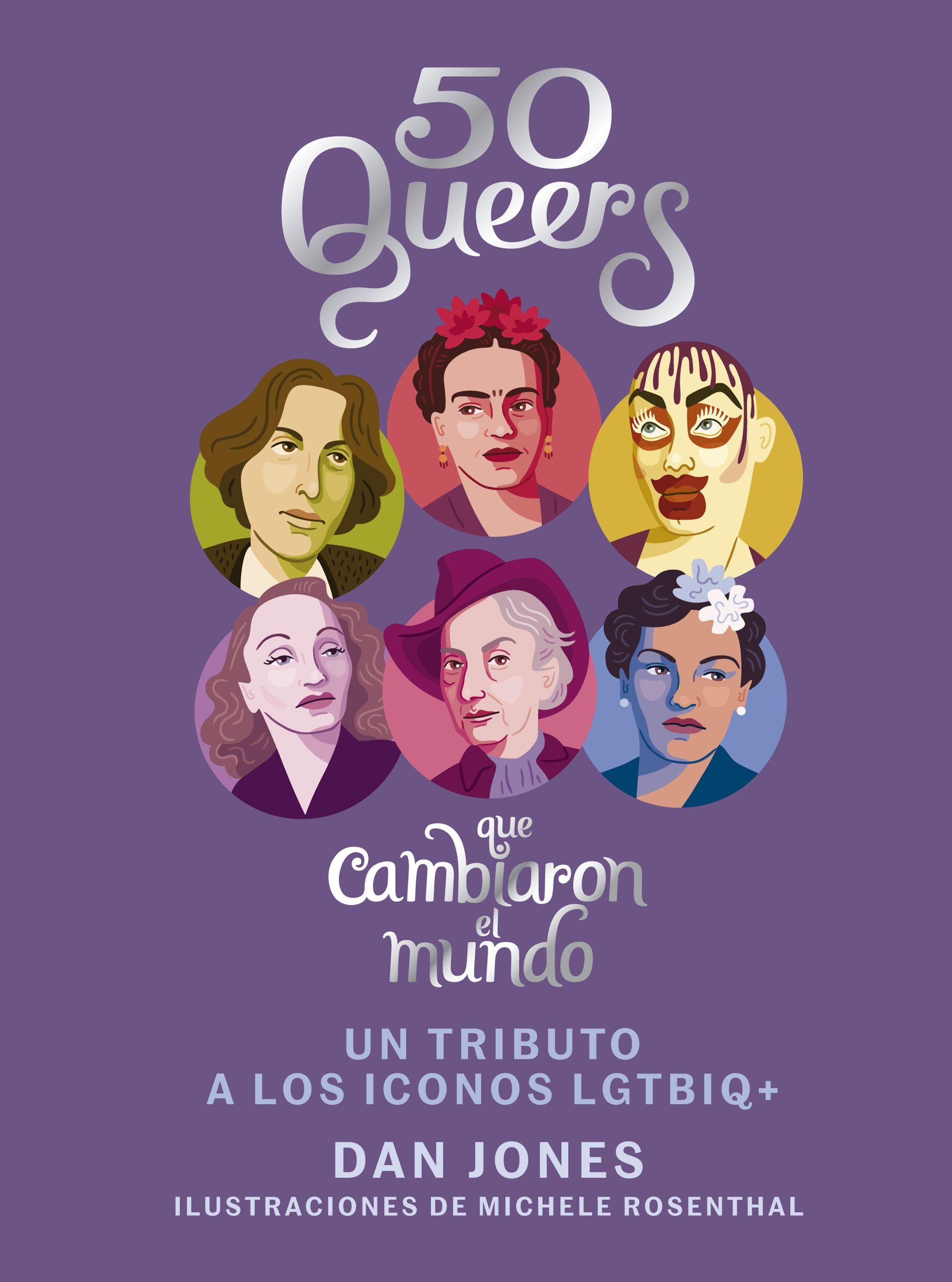 50 Queers que cambiaron el mundo