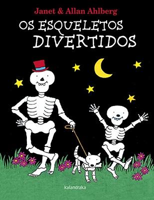 Os esqueletos divertidos