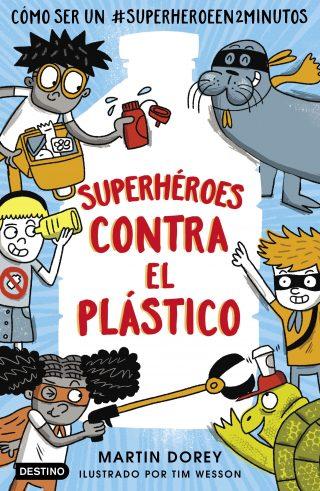 Superhéroes contra el plástico