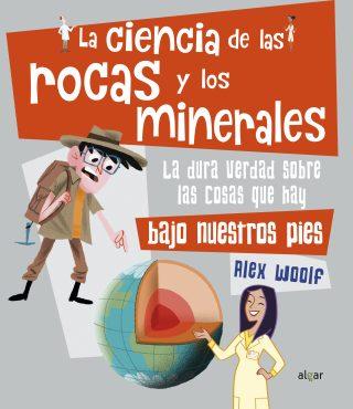 La ciencia de las rocas y los minerales
