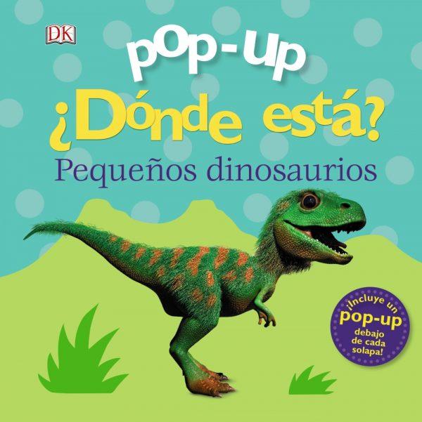 Pop-up. ¿Dónde está? Los dinosaurios