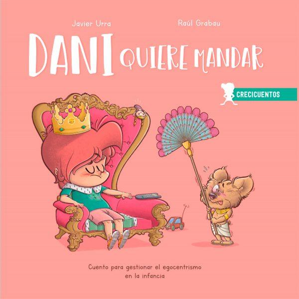 Dani quiere mandar