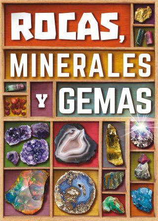 Rocas, minerales y gemas