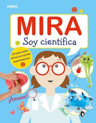 Mira: Soy científica