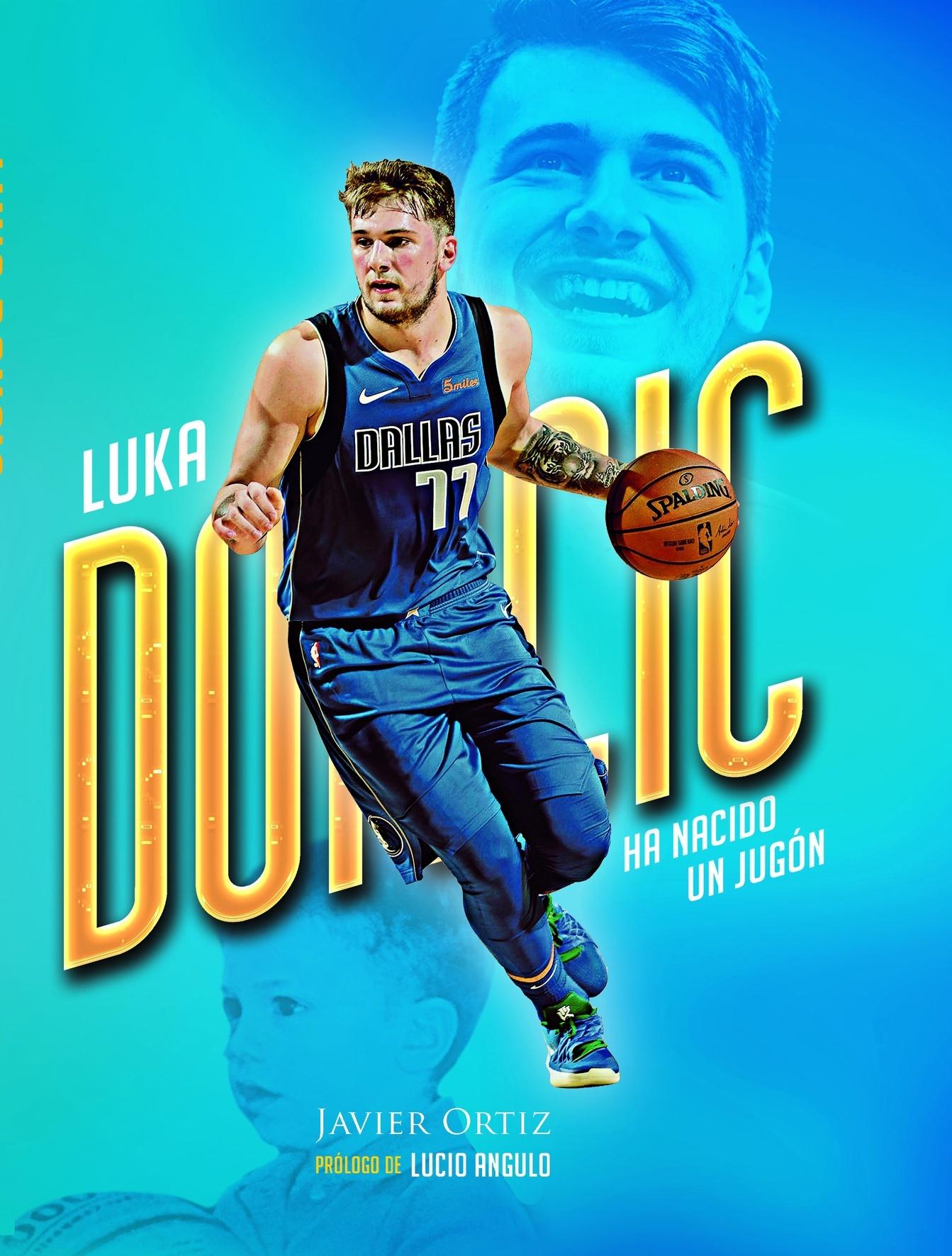 Luka Doncic. Ha nacido un jugón