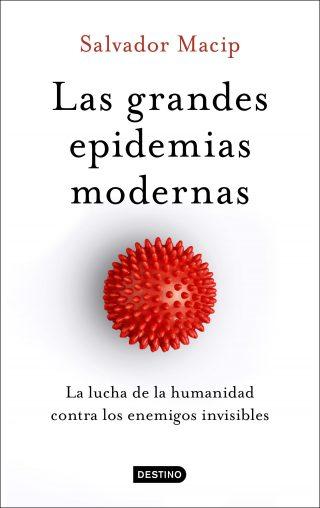 Las grandes epidemias modernas