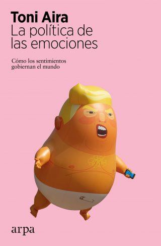 La política de las emociones