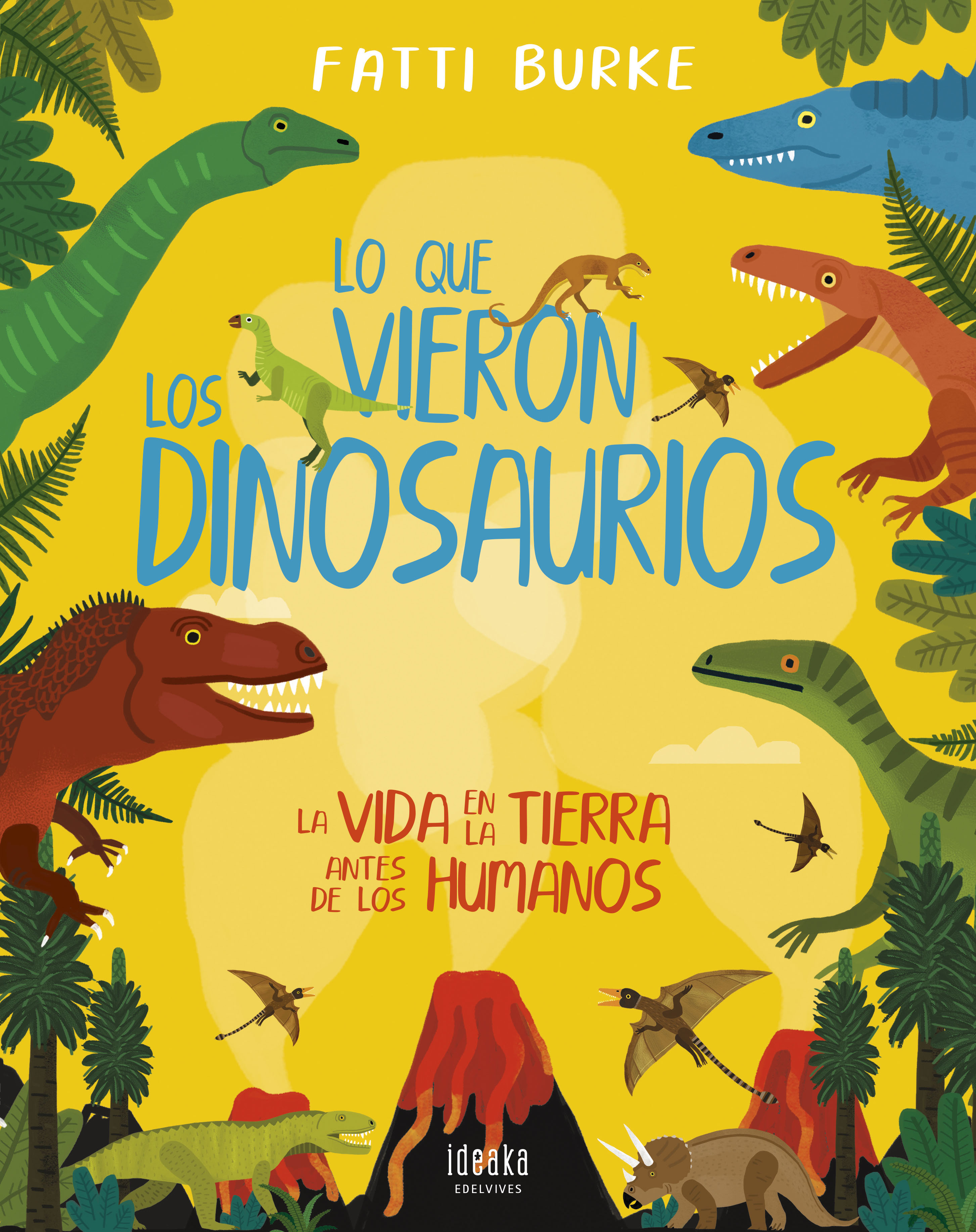 Lo que vieron los dinosaurios