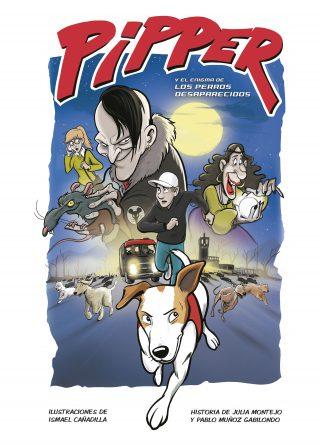 Pipper y el enigma de los perros desaparecidos
