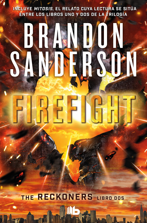 Firefight (Trilogía de los Reckoners 2)