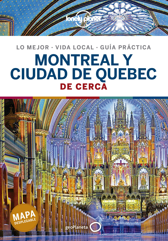 Montreal y ciudad de Quebec De cerca 1