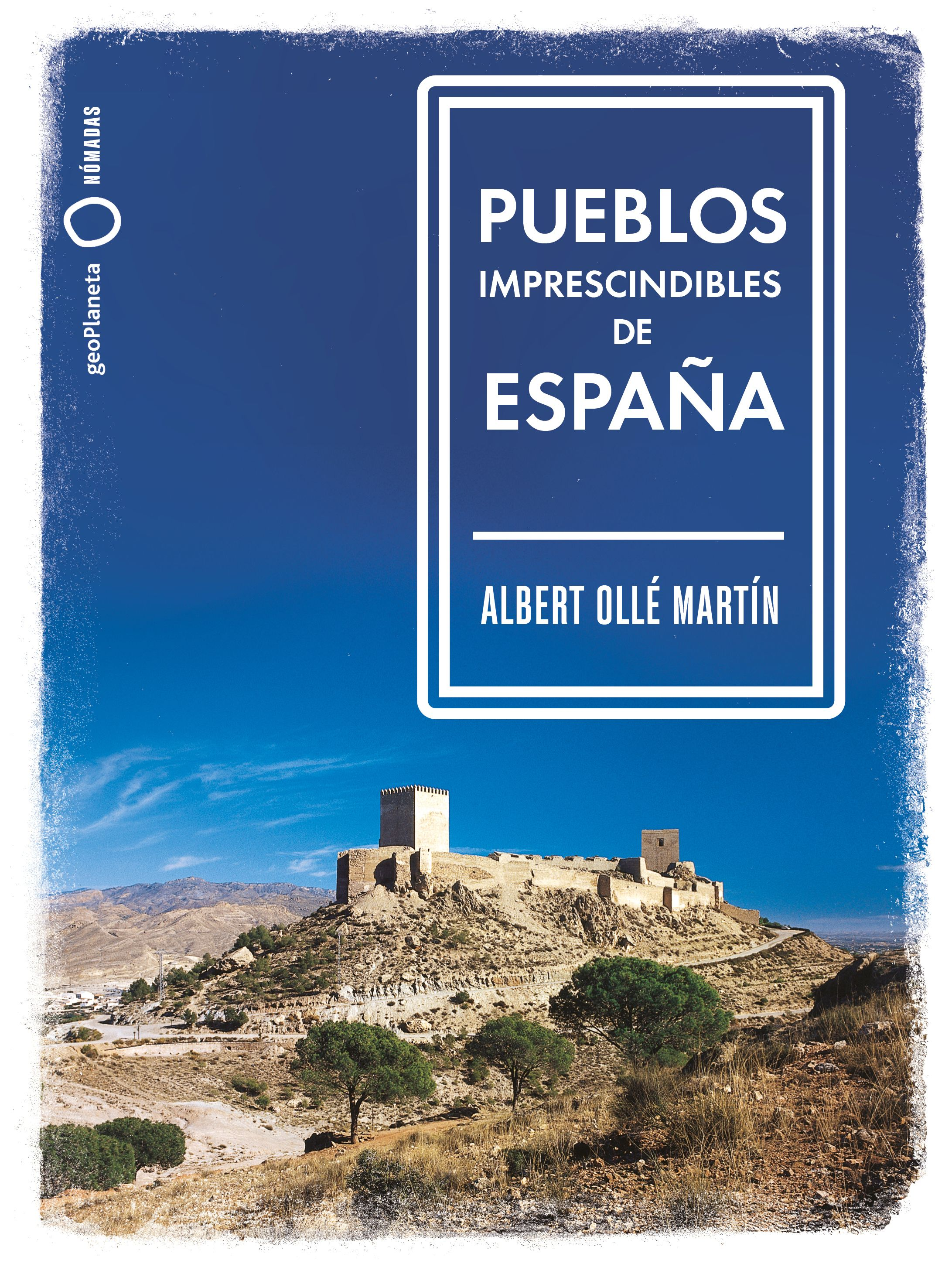 Pueblos imprescindibles de España