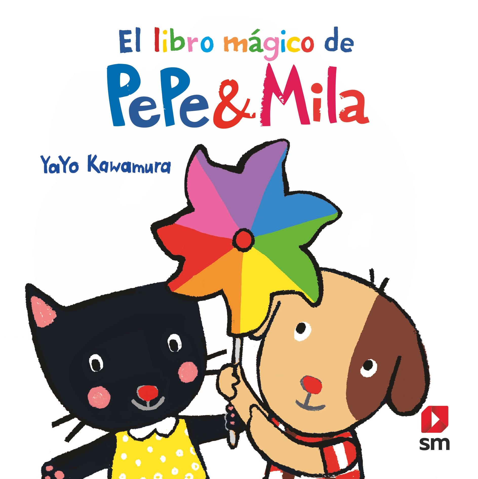 P&M. El libro mágico de Pepe y Mila
