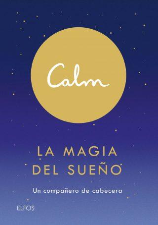 Calm. La magia del sueño