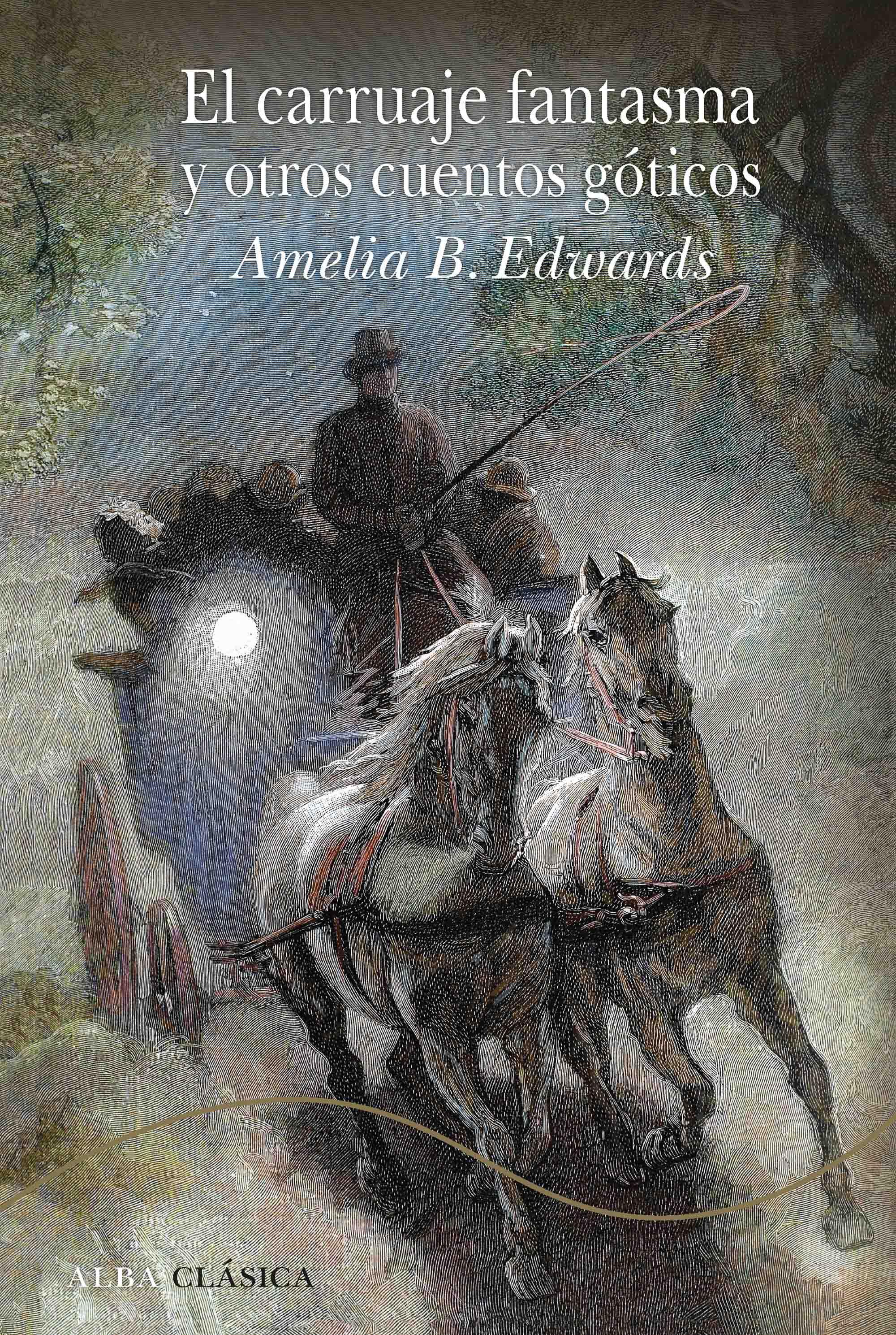 El carruaje fantasma y otros cuentos góticos
